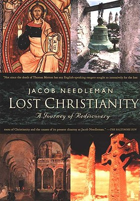 Image for Lost Christianity : A Journey of Rediscovery
