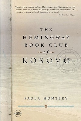 The Hemingway Book Club of Kosovo, Huntley, Paula
