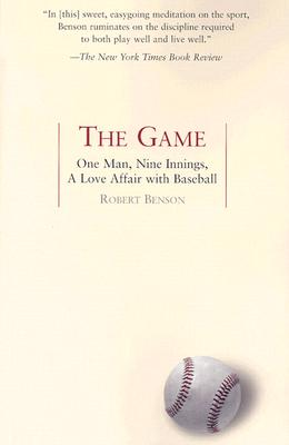 Image for The Game: One Man, Nine Innings, A Love Affair with Baseball