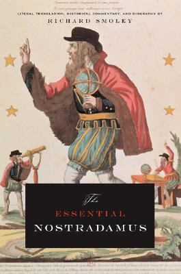 Image for Essential Nostradamus : Literal Translation, Historical Commentary, And Biography