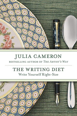 The Writing Diet: Write Yourself Right-Size, Cameron, Julia