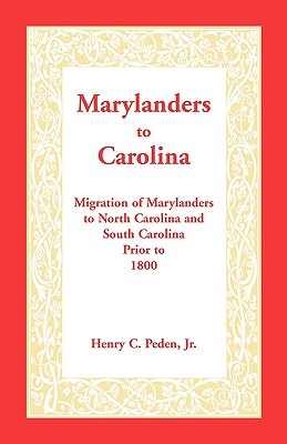 Image for Marylanders to Carolina: Migration of Marylanders to North Carolina and South Carolina Prior to 1800