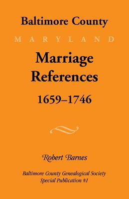 Image for Baltimore County, Marriage References, 1659-1746