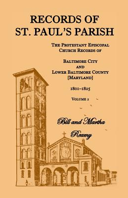 Records of St. Paul's Parish, Volume 2, Bill and Martha Reamy