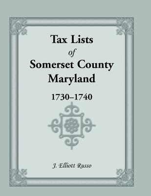 Image for Tax Lists of Somerset County, Maryland, 1730-1740