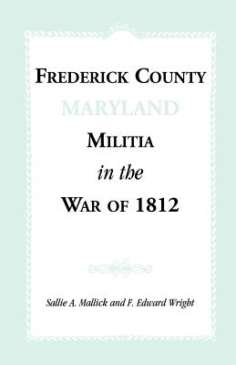 Image for Frederick County [Maryland] Militia in the War of 1812