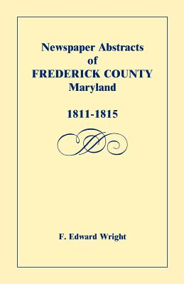 Image for Newspaper Abstracts of Frederick County [Maryland], 1811-1815