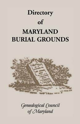 Image for Directory of Maryland's Burial Grounds