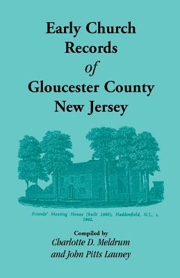 Image for Early Church Records Of Gloucester County, New Jersey
