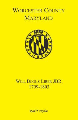 Image for Worcester Will Books, Liber JBR. 1799-1803
