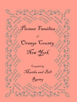Image for Pioneer Families of Orange County, New York