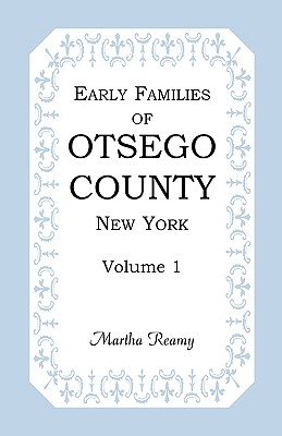 Image for Early Families of Otsego County, New York, Volume 1