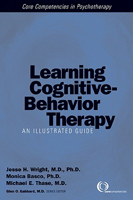 Image for Learning Cognitive-Behavior Therapy: An Illustrated Guide