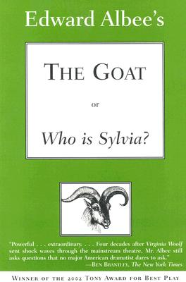 Image for The Goat, or Who Is Sylvia?: Broadway Edition