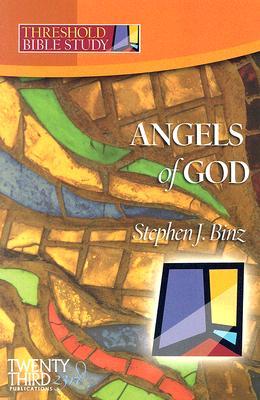 Angels of God (Threshold Bible Study), Binz, Stephen J