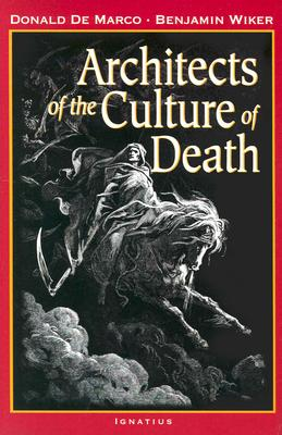 Image for Architects of the Culture of Death
