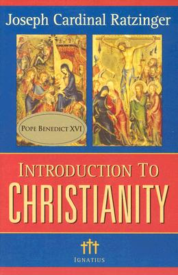 Image for Introduction to Christianity, 2nd Edition (Communio Books)