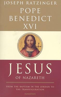 Jesus of Nazareth, Pope Benedict XVI