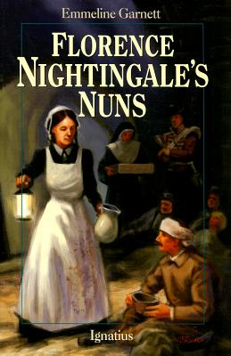 Florence Nightingale's Nuns (Saints for Youth), Emmeline Garnett