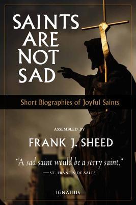 Image for Saints Are Not Sad: Short Biographies of Joyful Saints