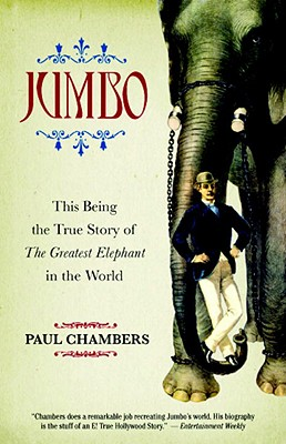 Image for Jumbo: The Greatest Elephant in the World