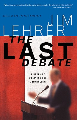 The Last Debate, Lehrer, James