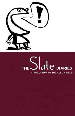 The Slate Diaries