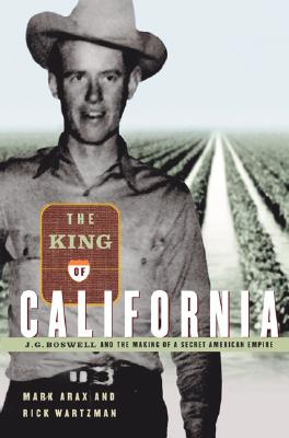 Image for The King of California: J.G. Boswell and the Making of A Secret American Empire
