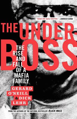 Image for Underboss: The Rise and Fall of a Mafia Family
