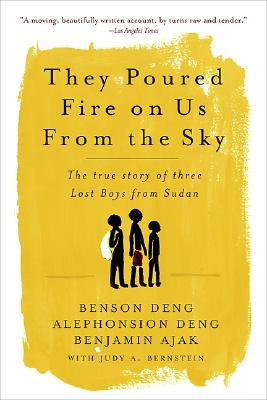 Image for They Poured Fire on Us From the Sky. The True Story of Three Lost Boys From Sudan