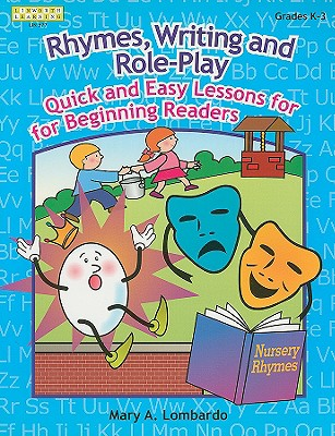 Image for Rhymes, Writing, and Role-Play: Quick & Easy Lessons for Beginning Readers