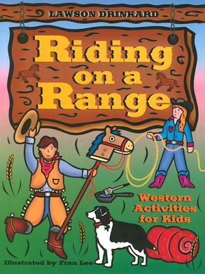 Image for Riding on a Range: Western Activities for Kids