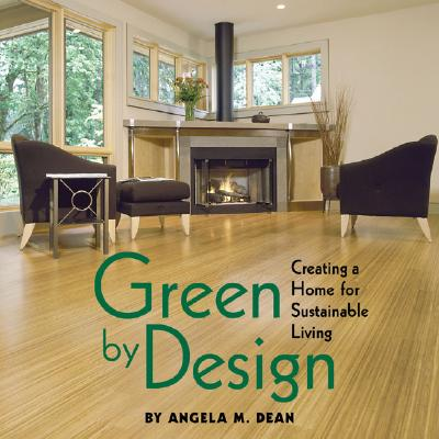 Image for Green by Design : Creating a Home for Sustainable Living