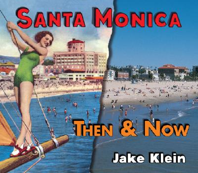 Image for Then & Now Santa Monica