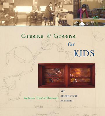 Image for Greene & Greene for Kids