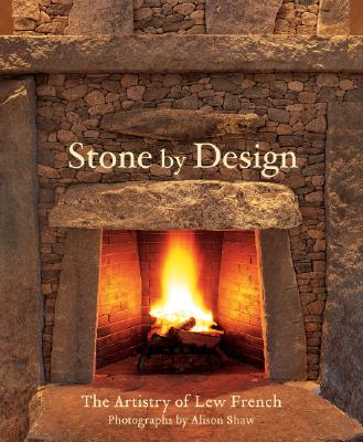 Stone by Design : Artistry of Lew French, French, Lew