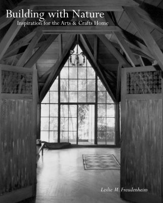 Image for Building With Nature : Inspiration For The Arts & Crafts Home