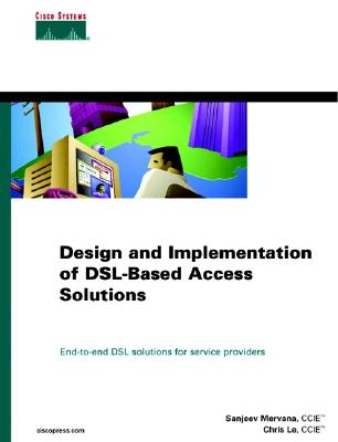 Image for Design and Implementation of DSL-Based Access Solutions (Cisco Core)