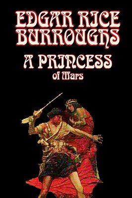 Image for A Princess of Mars by Edgar Rice Burroughs, Science Fantasy