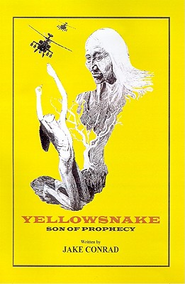 Yellowsnake, Son of Prophecy, Conrad, Jake