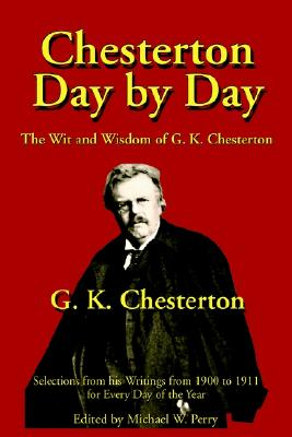 Image for Chesterton Day by Day : The Wit and Wisdom of G. K. Chesterton