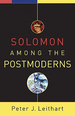 Solomon among the Postmoderns, Leithart, Peter J.