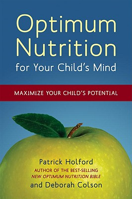 Image for Optimum Nutrition for Your Child's Mind: Maximize Your Child's Potential