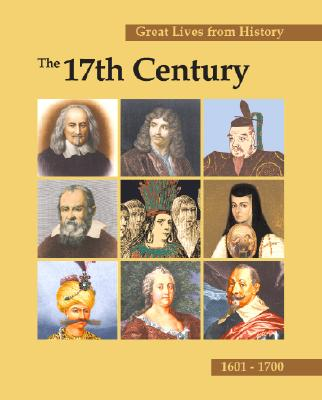 Image for Great Lives from History: The 17th Century: Print Purchase Includes Free Online Access