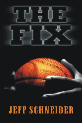 The Fix, Schneider, Jeff