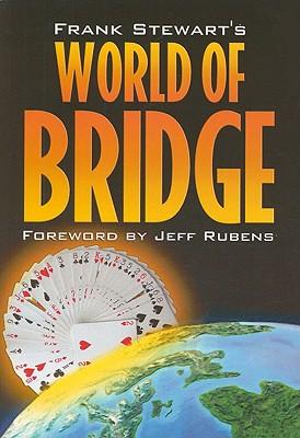 Image for Frank Stewart's World Of Bridge