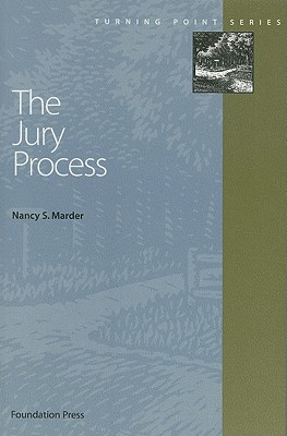 The Jury Process (Turning Point Series), Marder, Nancy