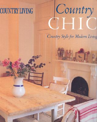 Image for Country Chic: Country Style for Modern Living
