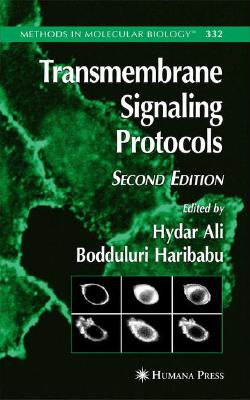 Transmembrane Signaling Protocols (Methods in Molecular Biology)