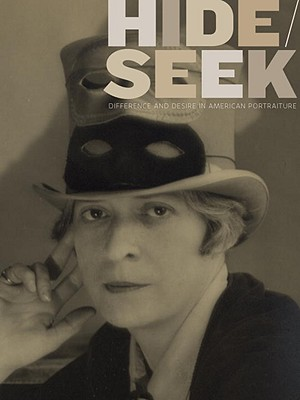 Image for Hide/Seek: Difference and Desire in American Portraiture